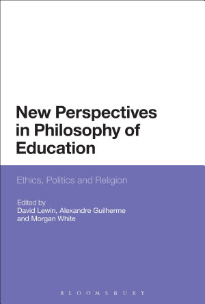 New Perspectives in Philosophy of Education PDF