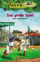 Das magische Baumhaus 54   Das gro  e Spiel PDF
