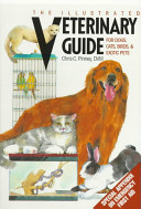 The Illustrated Veterinary Guide for Dogs  Cats  Birds   Exotic Pets PDF