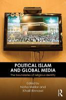 Political Islam and Global Media PDF