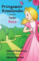 Prinzessin Rosalinda Und Die Farbe Rosa PDF