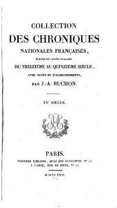 Collection des Chroniques Nationales Françaises écrites en Langue vulgaire du treizième au seizième siécles avec des Notes et Eclaircissemens: Volume39,Partie14