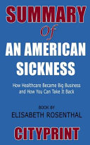 Summary of an American Sickness
