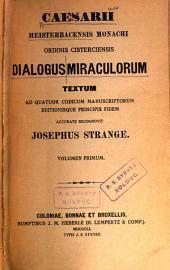 Caesarii Heisterbacensis ... Dialogus miraculorum: Volumes 1-3