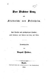 Der dichter Lenz und Friedericke von Sesenheim: Aus briefen und gleichzeitigen quellen