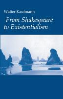 From Shakespeare to Existentialism PDF