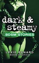 Dark & Steamy Bdsm Stories