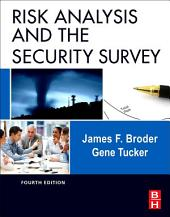 Risk Analysis and the Security Survey: Edition 4