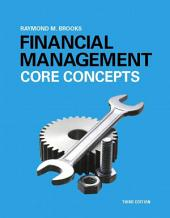 Financial Management: Core Concepts, Edition 3