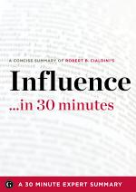 Influence... in 30 Minutes