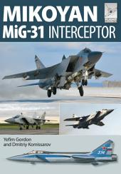 Flight Craft 8: Mikoyan MiG-31: Defender of the Homeland