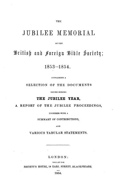 The Jubilee Memorial of the British & Foreign Biblie Society