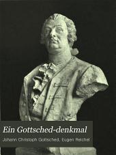 Ein Gottsched-Denkmal: den Manen Gottscheds errichtet