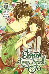 Demon Love Spell: Volume 5