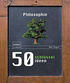 50 Schl  sselideen Philosophie PDF