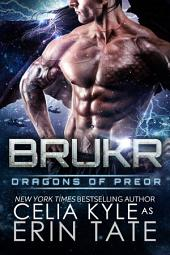 Brukr (Scifi Alien Weredragon Romance)