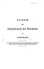 Versuch einer Classification der Trilobiten ... Aus dem October-Hefte des Jahrganges 1850 der Sitzungsberichte der mathem.-naturw. Classe der kaiserl. Akademie der Wissenschaften besonders abgedruckt