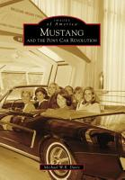 Mustang and the Pony Car Revolution PDF