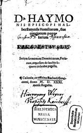 D. Haymonis Episcopi Halberstattensis Homiliarum, siue concionum popularium Pars Aestivalis ...