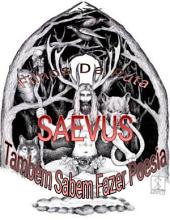Saevus: Filhos da Puta Também Sabem Fazer Poesia