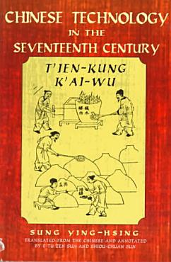 Chinese Technology in the Seventeenth Century PDF
