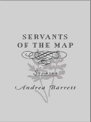 Servants of the Map  Stories