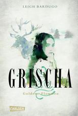 Grischa 1  Goldene Flammen PDF