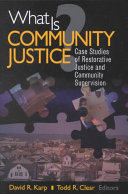 What is Community Justice?