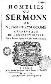 Homelies ou sermons de S. Jean Chrysostome Archevêque de Constantinople, Sur la Seconde Epître de S. Paul aux Corinthiens. [Traduit par Nicolas Fontaine]