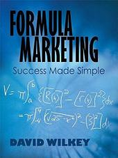Formula Marketing: Success Made Simple
