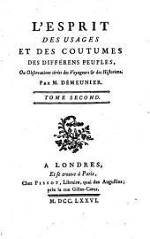L'esprit des usages et des coutumes des différens peuples, ou observations tirées des voyageurs et des historiens: Volume2