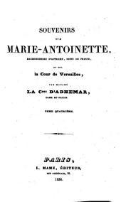 Souvenirs sur Marie-Antoinette, archiduchesse d'Autriche, reine de France, et sur la Cour de Versailles: 4
