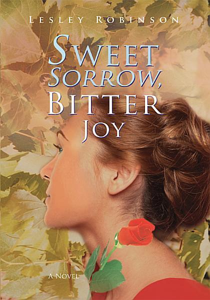 Download Sweet Sorrow  Bitter Joy Book