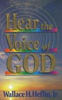 Hear the Voice of God