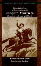 Recovering the U. S Hispanic Literary Heritage Series: Life and Adventures of the Celebrated Bandit JoáQuin Murrieta