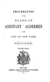 Proceedings of the Board of Assistant Aldermen of the City of New York: Volume 126