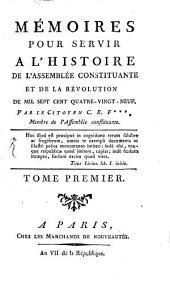 Mémoires pour servir à l'histoire de l'assemblée constituante et de la révolution de 1789: Volume1