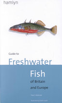 Guide to Freshwater Fish of Britain and Europe PDF