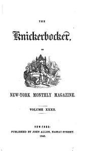 The Knickerbocker: Volume 32