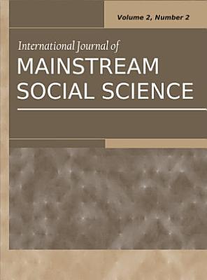 International Journal of Mainstream Social Science  Vol 2  No 2 PDF