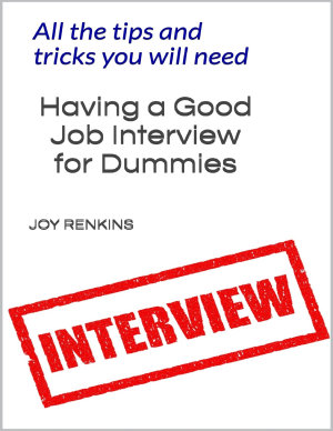 Having a Good Job Interview for Dummies All The Tips and Tricks You Need