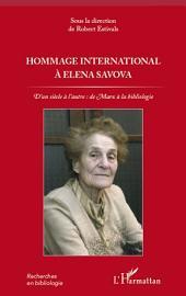 Hommage international à Elena Savova: D'un siècle à l'autre : de Marx à la bibliologie