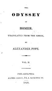 The Odyssey, tr. by A. Pope. [Followed by] Battle of the frogs and mice [tr.] by archdeacon Parnell