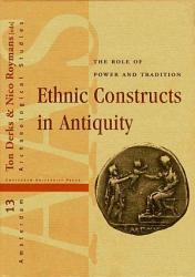 Ethnic Constructs In Antiquity Book PDF