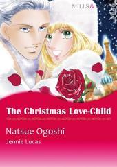 The Christmas Love-Child: Mills & Boon Comics