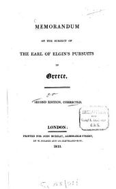 Memorandum on the Subject of the Earl of Elgin's Pursuits in Greece