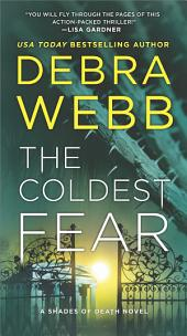 The Coldest Fear: A Thriller