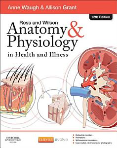 Ross   Wilson Anatomy and Physiology in Health and Illness E Book PDF