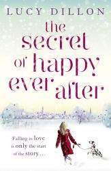The Secret Of Happy Ever After Book PDF