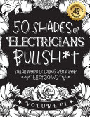 50 Shades of Electricians Bullsh*t